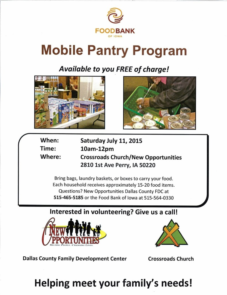 The mobile food pantry will be held Saturday, July 11 at New Opportunities in Crossroads Church, 2810 First Ave. in Perry.